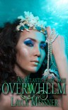 OVERWHELM - Layla Messner