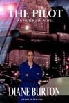 The Pilot (An Outer Rim Novel: Book 1) - Diane Burton