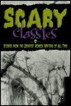 Scary Classics: Stories from the Greatest Horror Writers of All Time - Roxbury Park