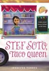 Stef Soto, Taco Queen - Jennifer Torres