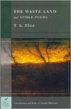 The Waste Land and Other Poems (Barnes & Noble Classics Series) - T. S. Eliot,  Randy Malamud (Introduction)