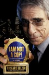 I Am Not a Cop! A Novel - Richard Belzer, Michael Black