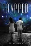 Trapped (Here Trilogy, #2) - Ella James
