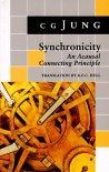 Synchronicity: An Acausal Connecting Principle - C.G. Jung