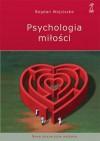Psychologia miłości. Intymność. Namiętność. Zobowiązanie - Bogdan Wojciszke