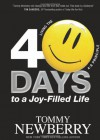 40 Days to a Joy-Filled Life: Living the 4:8 Principle - Tommy Newberry