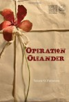 Operation Oleander - Valerie O. Patterson