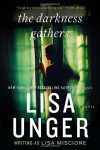 The Darkness Gathers - Lisa Unger