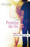 Promise Me This - Sarah Ashley Jones
