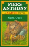 Ogre, Ogre - Piers Anthony
