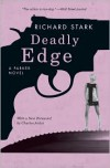 Deadly Edge (Parker, #13) - Richard Stark, Charles Ardai