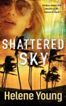 Shattered Sky - Helene Young