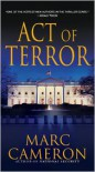Act Of Terror - Marc Cameron