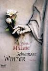 Schwarzer Winter. - Peter Millar
