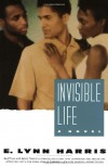 Invisible Life - E. Lynn Harris