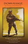 Down Range: To Iraq and Back - Bridget C. Cantrell, Chuck Dean