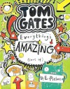 Everything's Amazing (sort of) (Tom Gates) - Liz Pichon