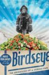 Birdseye: The Adventures of a Curious Man - Mark Kurlansky