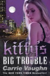 Kitty's Big Trouble - Carrie Vaughn