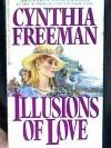 Illusions of Love - Cynthia Freeman