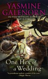 One Hex of a Wedding (Chintz 'n China Series) - Yasmine Galenorn