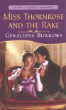 Miss Thornrose and the Rake (Signet Regency Romance) - Geraldine Burrows