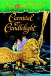 Carnival at Candlelight (Magic Tree House #33) - Mary Pope Osborne;Sal Murdocca