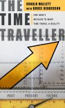 The Time Traveller - Ronald L. Mallett, Bruce Henderson