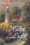 Cape Light - Thomas Kinkade, Katherine Spencer