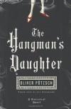 The Hangman's Daughter - Oliver Pötzsch, Lee Chadeayne