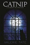 Catnip (Dunbarton Mysteries Book 1) - Valerie Tate
