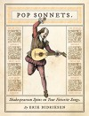 Pop Sonnets: Shakespearean Spins on Your Favorite Songs - Erik Didriksen