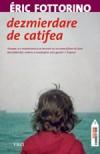 Dezmierdare de catifea - Éric Fottorino