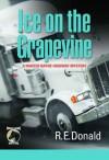 Ice on the Grapevine - R.E. Donald