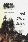 I Am Still Alive - Kate Marshall