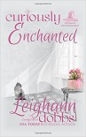 Curiously Enchanted - Emely Chase, Leighann Dobbs
