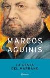 La gesta del Marrano - Marcos Aguinis