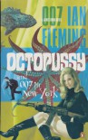 Octopussy and 007 in New York - Ian Fleming