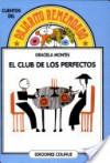 El Club de Los Perfectos - Graciela Montes