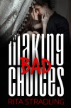 Making Bad Choices - Rita Stradling