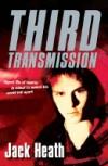 Third Transmission - Jack Heath