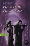 Der Glanz des Mondes (Der Clan der Otori, #3) - Lian Hearn