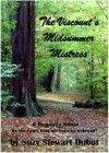 The Viscount's Midsummer Mistress - Suzy Stewart Dubot