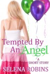 Tempted by an Angel - Selena Robins