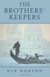 The Brothers' Keepers - NLB Horton