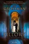 Fillory - Die Zauberer - Lev Grossman, Stefanie Schäfer