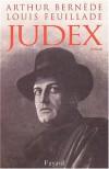 Judex - Arthur Bernède, Louis Feuillade