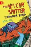 The No. 1 Car Spotter and the Broken Road - Atinuke, Warwick Johnson Cadwell