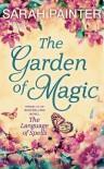 The Garden Of Magic - Sarah Painter