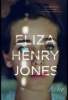 Ache - Eliza-Jane Henry-Jones